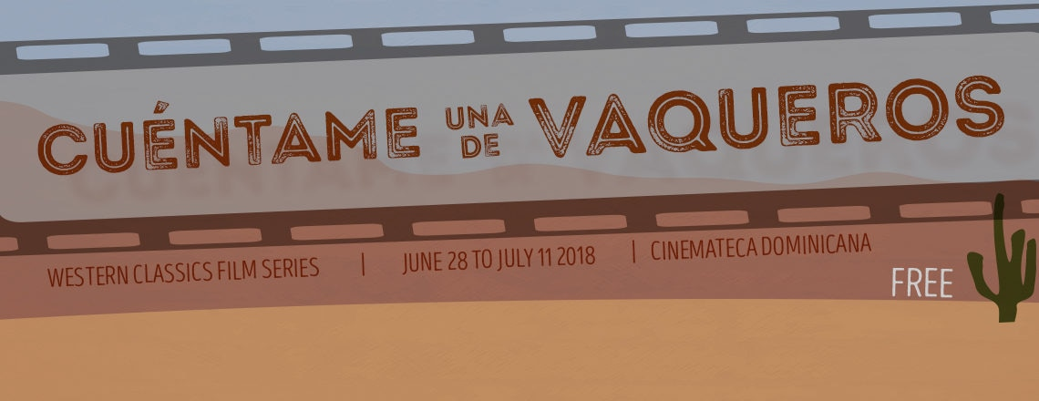 The U.S. Embassy in Santo Domingo and DGCINE Announce a Western Film Series